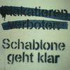 Plakatieren verboten Schablone geht klar