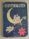 Eventyrskatten - 35 udvalgte eventyr. Jacob Lunds Forlag, 8. illustrerede udgave, 1955